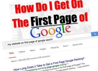 SEO TIPS - HOW DO I GET ON FIRST PAGE OF GOOGLE